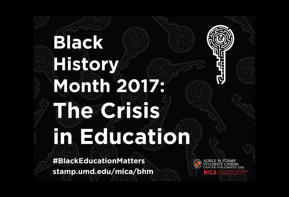 Black History Month 2017:The Crisis in Eduction