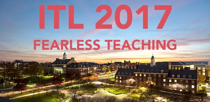 ITL 2017 - Fearless Teaching